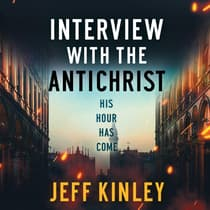 Interview with the Antichrist by Jeff Kinley audiobook
