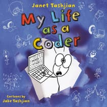 My Life as a Coder by Janet Tashjian audiobook