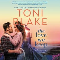 The Love We Keep by Toni Blake audiobook