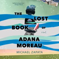 The Lost Book of Adana Moreau by Michael Zapata audiobook