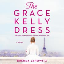 The Grace Kelly Dress by Brenda Janowitz audiobook
