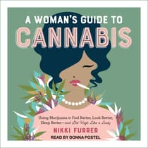 A Woman's Guide to Cannabis by Nikki Furrer audiobook