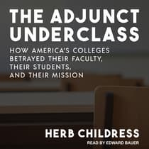 The Adjunct Underclass by Herb Childress audiobook