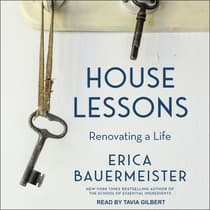House Lessons by Erica Bauermeister audiobook