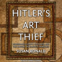 Hitler's Art Thief by Susan Ronald audiobook