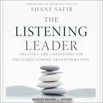 The Listening Leader by Shane Safir audiobook