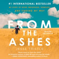 From the Ashes by Jesse Thistle audiobook