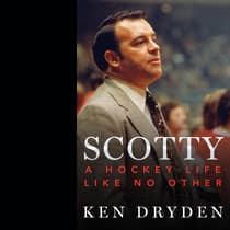 Scotty by Ken Dryden audiobook