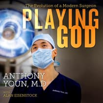Playing God by Anthony Youn audiobook