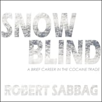 Snowblind by Robert Sabbag audiobook