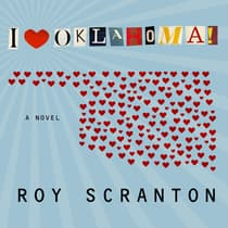 I Heart Oklahoma! by Roy Scranton audiobook