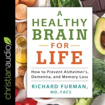 A Healthy Brain for Life by Richard Furman, MD, FACS audiobook