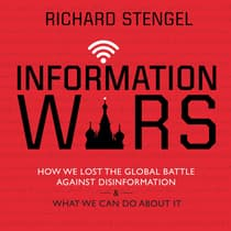 Information Wars by Richard Stengel audiobook