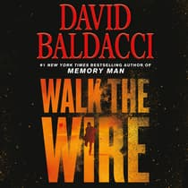 Walk the Wire by David Baldacci audiobook