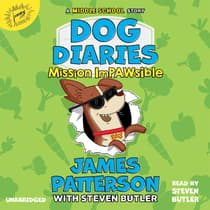 Dog Diaries: Mission Impawsible by James Patterson audiobook