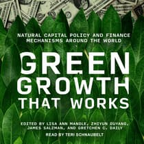 Green Growth That Works by James Salzman audiobook