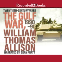The Gulf War, 1990-91 by William Thomas Allison audiobook