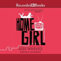 Home Girl by Alex Wheatle audiobook