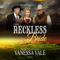 Their Reckless Bride by Vanessa Vale audiobook