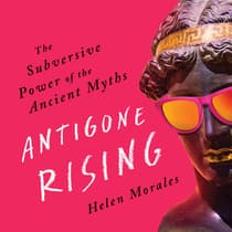 Antigone Rising by Helen Morales audiobook