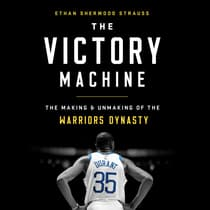 The Victory Machine by Ethan Sherwood Strauss audiobook