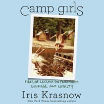 Camp Girls by Iris Krasnow audiobook