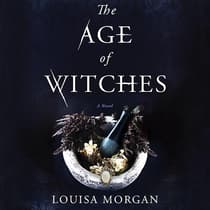 The Age of Witches by Louisa Morgan audiobook