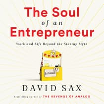 The Soul of an Entrepreneur by David Sax audiobook