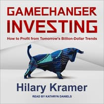 Gamechanger Investing by Hilary Kramer audiobook