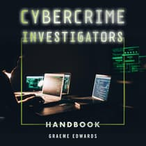 Cybercrime Investigators Handbook by Graeme Edwards audiobook