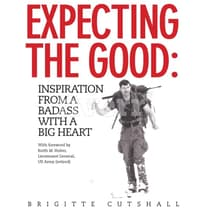 Expecting the Good by Brigitte Cutshall audiobook