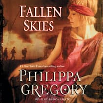 Fallen Skies by Philippa Gregory audiobook