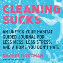 Cleaning Sucks by Rachel Hoffman audiobook
