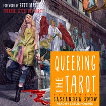 Queering the Tarot by Cassandra Snow audiobook