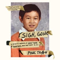 Sigh, Gone by Phuc Tran audiobook