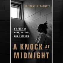 A Knock at Midnight by Brittany K. Barnett audiobook
