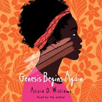 Genesis Begins Again by Alicia D. Williams audiobook