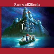 The Good Thieves by Katherine Rundell audiobook