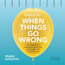 What to Do When Things Go Wrong by Frank Supovitz audiobook