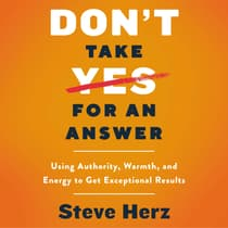 Don't Take Yes for an Answer by Steve Herz audiobook