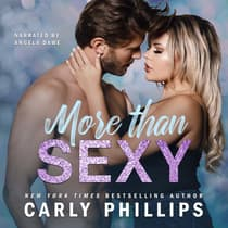 More Than Sexy by Carly Phillips audiobook