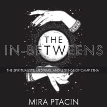 The In-Betweens by Mira Ptacin audiobook