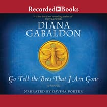 Go Tell the Bees That I Am Gone by Diana Gabaldon audiobook