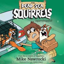 Squirrelnapped! by Mike Nawrocki audiobook