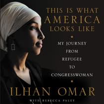 This Is What America Looks Like by Ilhan Omar audiobook