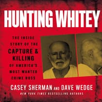 Hunting Whitey by Casey Sherman audiobook