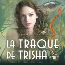 La Traque de Trisha by S.E. Smith audiobook