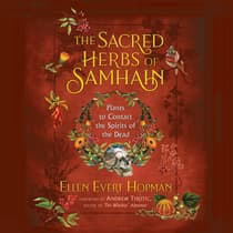 The Sacred Herbs of Samhain by Ellen Evert Hopman audiobook
