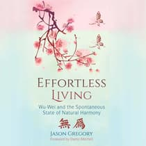 Effortless Living by Jason Gregory audiobook
