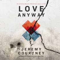 Love Anyway by Jeremy Courtney audiobook